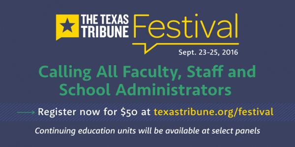Texas Tribune Festival educator discount